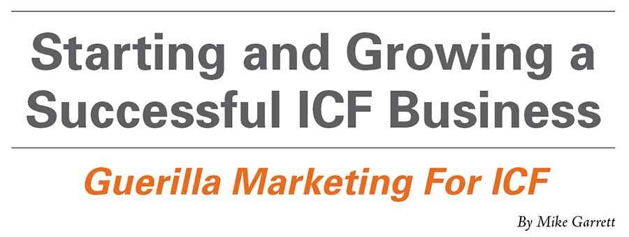 Starting and Growing a Successful ICF Business – Guerilla Marketing For ICF